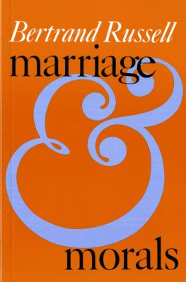 Marriage and Morals 9780871402110