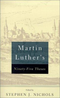 Martin Luther's Ninety-Five Theses 9780875525570