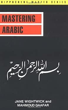 Mastering Arabic 9780870529221