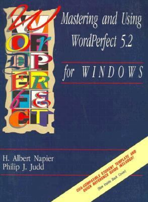 Mastering and Using WordPerfect 5.2 for Windows 9780877092780