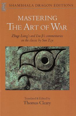 Mastering the Art of War 9780877735137