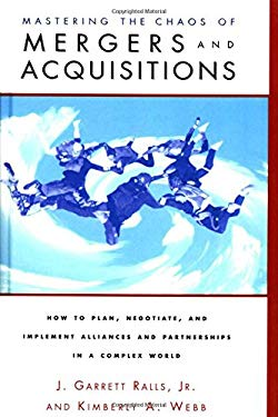Mastering the Chaos of Mergers and Acquisitions 9780877193654