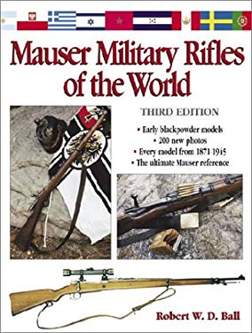 Mauser Military Rifles of the World 9780873496179