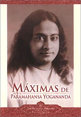 Maximas de Paramahansa Yogananda = Sayings of Paramahansa Yogananda 9780876121184