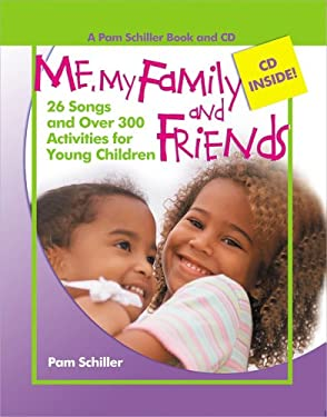 Me, My Family and Friends: 26 Songs and Over 300 Activities for Young Children [With CD] 9780876590423
