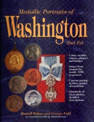 Medallic Portraits of Washington 9780873416818