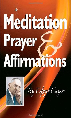 Meditation, Prayer & Affirmations 9780876045008