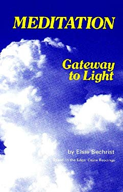 Meditation-Gateway to Light 9780876040621