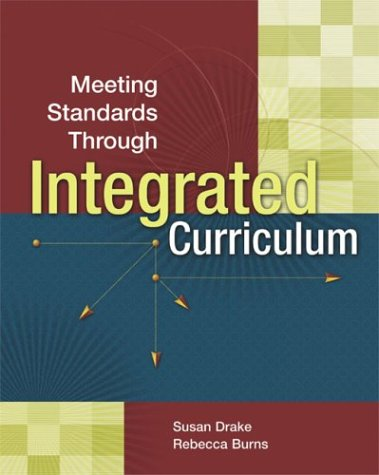 Meeting Standards Through Integrated Curriculum 9780871208408