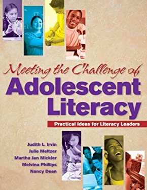 Meeting the Challenge of Adolescent Literacy: Practical Ideas for Literacy Leaders 9780872076891