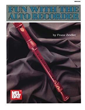 Mel Bay's Fun with the Alto Recorder 9780871664303