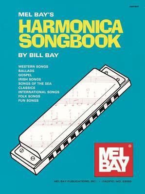 Mel Bay's Harmonica Songbook 9780871665003