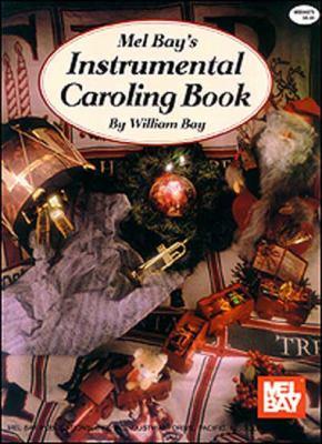 Mel Bay's Instrumental Caroling Book 9780871660428