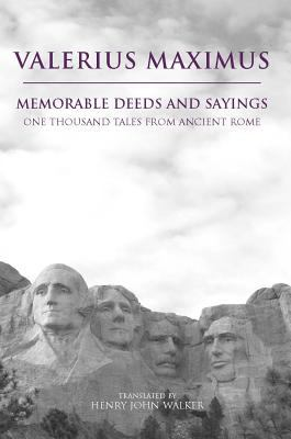 Memorable Deeds and Sayings: One Thousand Tales from Ancient Rome