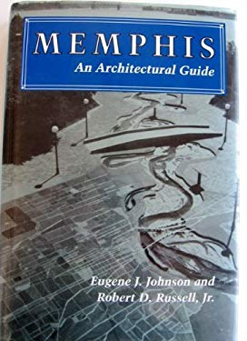 Memphis, an Architectural Guide: An Architectural Guide 9780870496554