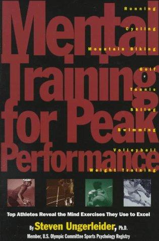 Mental Training for Peak Performance 9780875962825