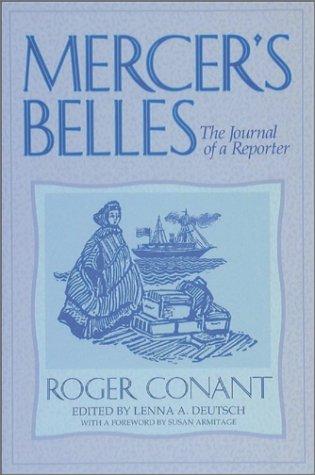 Mercer's Belles : The Journal of a Reporter