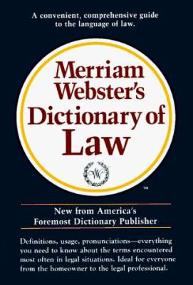 Merriam-Webster Dictionary of Law 9780877796046