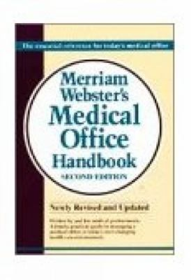 Merriam-Webster Medical Office Handbook, 2e 9780877792352