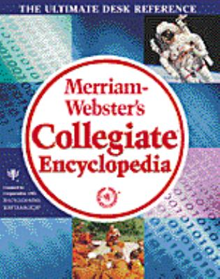 Merriam Webster's Collegiate Encyclopedia 9780877790174