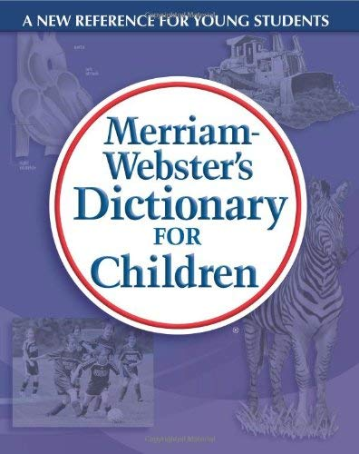 Merriam-Webster's Dictionary for Children 9780877797302
