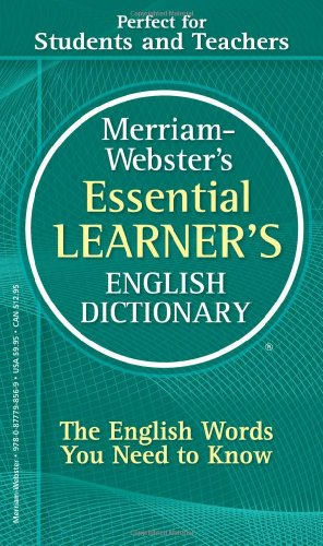 Merriam-Webster's Essential Learner's English Dictionary 9780877798569