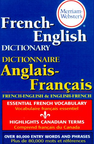 Merriam-Webster's French-English Dictionary 9780877799177
