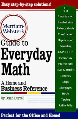 Merriam-Webster's Guide to Everyday Math : A Home and Business Reference