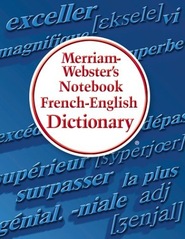 Merriam-Webster's Notebook French-English Dictionary 9780877796732