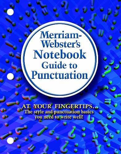 Merriam-Webster's Notebook Guide to Punctuation 9780877796510