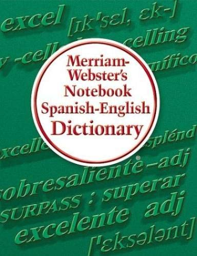 Merriam-Webster's Notebook Spanish-English Dictionary 9780877796725