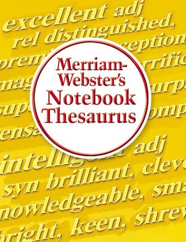 Merriam-Webster's Notebook Thesaurus 9780877796718