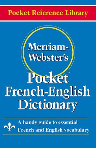 Merriam- Webster's Pocket French-English Dictionary 9780877795186
