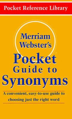 Merriam-Webster's Pocket Guide to Synonyms 9780877795018