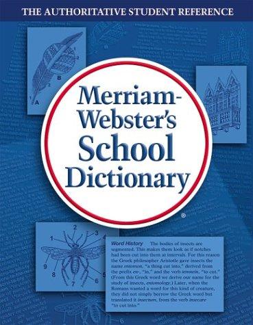 Merriam-Webster's School Dictionary 9780877795803