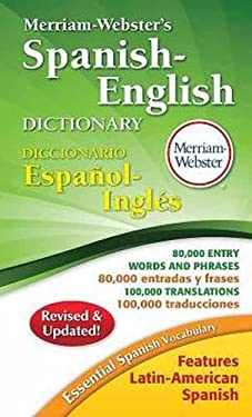 Merriam-Webster's Spanish-English Dictionary - 2nd Edition