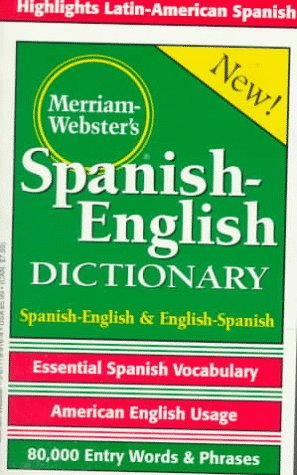 Merriam-Webster's Spanish-English Dictionary 9780877799160