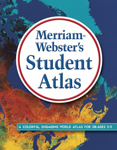 Merriam-Webster's Student Atlas 9780877796381