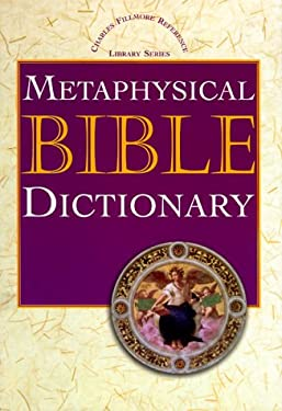 Metaphysical Bible Dictionary 9780871590671