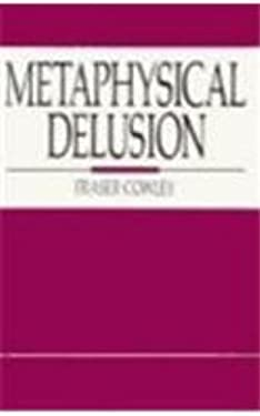 Metaphysical Delusion 9780879756697