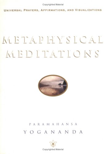 Metaphysical Meditations: Universal Prayers, Affirmations, and Visualizations 9780876120477