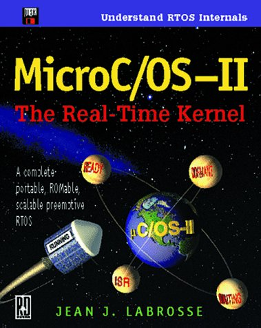 Micro C/OS Real Time Kernel II [With *] 9780879305437