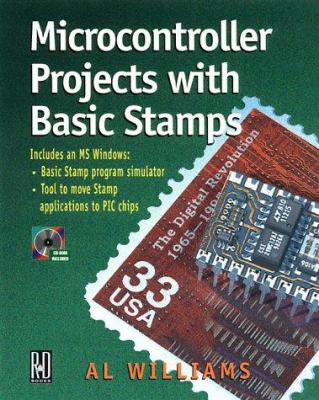 Microcontroller Projects with Basic Stamps [With CD-ROM] 9780879305871