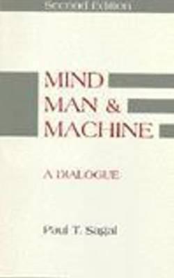 Mind, Man, and Machine: A Dialogue 9780872202634
