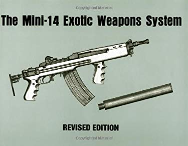 Mini-14 Exotic Weapons System 9780873645270