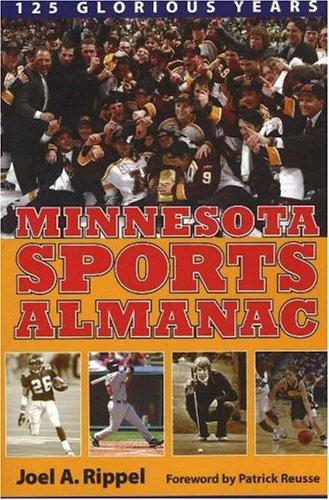 Minnesota Sports Almanac: 125 Glorious Years 9780873515580