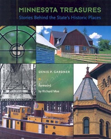 Minnesota Treasures: Stories Behind the State's Historic Places 9780873514712