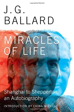 Miracles of Life: Shanghai to Shepperton, an Autobiography 9780871404206