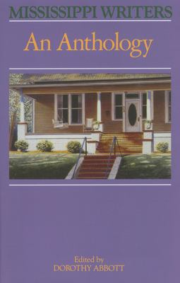 Mississippi Writers: An Anthology 9780878055036