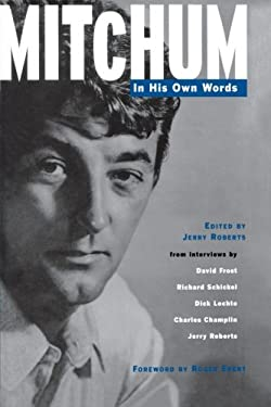 Mitchum - In His Own Words 9780879102920